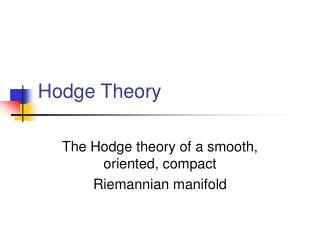 Hodge Theory