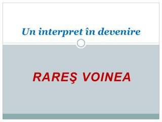 Un interpret în devenire
