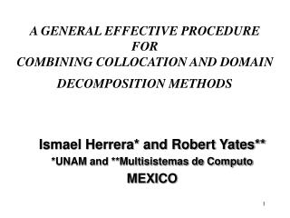 A GENERAL EFFECTIVE PROCEDURE  FOR COMBINING COLLOCATION AND DOMAIN DECOMPOSITION METHODS