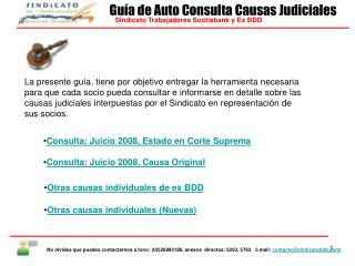 Consulta: Juicio 2008, Estado en Corte Suprema