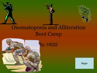 Onomatopoeia and Alliteration Boot Camp