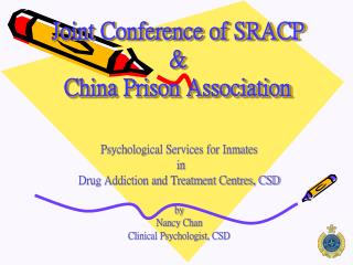Joint Conference of SRACP  & China Prison Association
