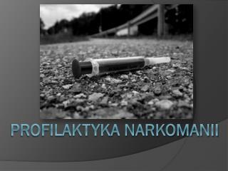 Profilaktyka narkomanii