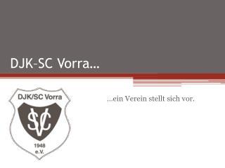 DJK–SC Vorra…