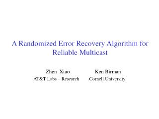 A Randomized Error Recovery Algorithm for Reliable Multicast