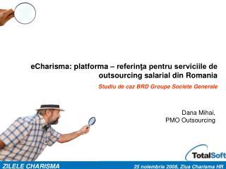 eCharisma: platforma – referinţa pentru serviciile de outsourcing salarial din Romania