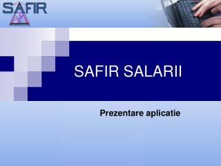 SAFIR SALARII