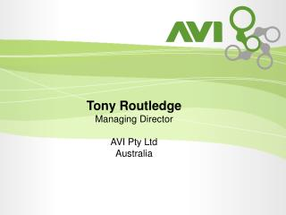 Tony Routledge Managing Director AVI Pty Ltd Australia