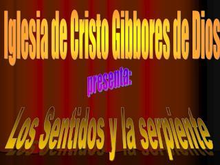 Iglesia de Cristo Gibbores de Dios