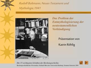 Rudolf Bultmann, Neues Testament und Mythologie,1941