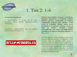 1. Tim 2: 1-4