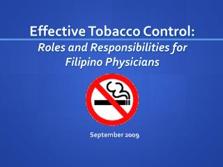Effective Tobacco Control: Roles and Responsibilities for Filipino Physicians