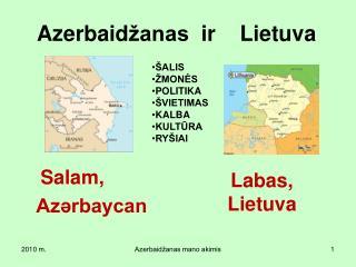 Az e rbaid žanas   ir Lietuva