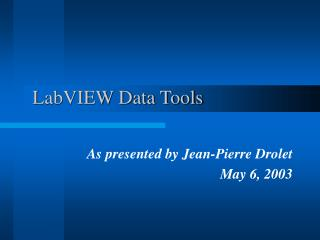 LabVIEW Data Tools