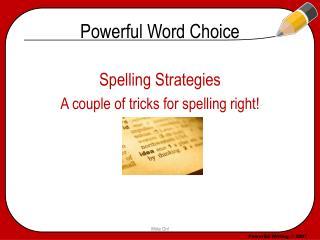 Powerful Word Choice