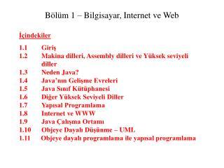 Bölüm  1 –  Bilgisayar, Internet ve Web