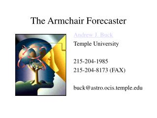 The Armchair Forecaster