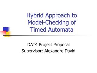 Hybrid Approach to Model-Checking of Timed Automata