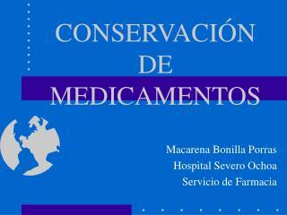 CONSERVACI N DE MEDICAMENTOS