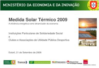Medida Solar Térmico 2009 A eficiência energética como dinamizador da economia