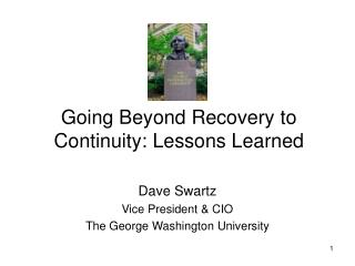 Going Beyond Recovery to Continuity: Lessons Learned