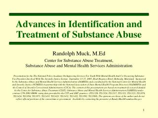 Advances in Identification and Treatment of Substance Abuse