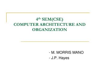 4 th  SEM(CSE) COMPUTER ARCHITECTURE AND ORGANIZATION