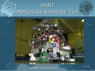 MART Matfyzácký Robotický Tým