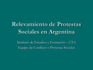 Relevamiento de Protestas Sociales en Argentina