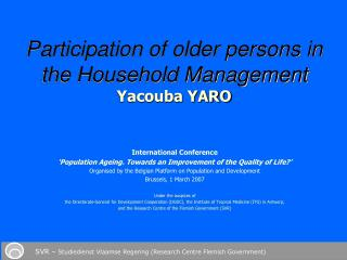 International Conference 'Population Ageing. Towards an Improvement of the Quality of Life?'