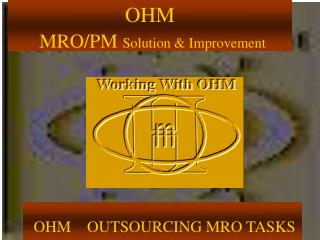 OHM MRO/PM Solution & Improvement