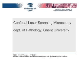 Confocal Laser Scanning Microscopy