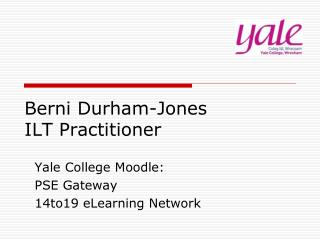 Berni Durham-Jones ILT Practitioner