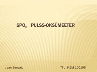 SpO 2 pulss-oksümeeter