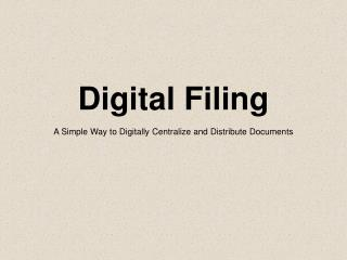 Digital Filing