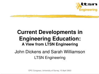 Current Developments in Engineering Education: A View from LTSN Engineering