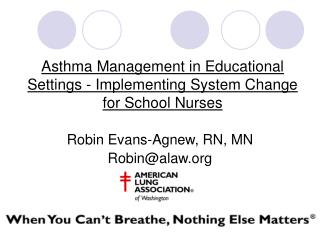Asthma Management in Educational Settings - Implementing System Change for School Nurses