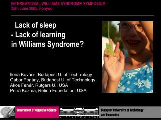Lack of sleep - Lack of learning  in Williams Syndrome?