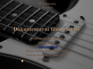 Dokumentarni film o kitari