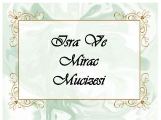 Isra  Ve  Mirac Mucizesi
