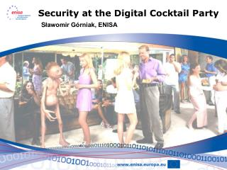 Security at the Digital Cocktail Party