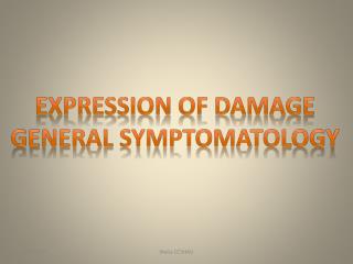 Expression of Damage General  Symptomatology