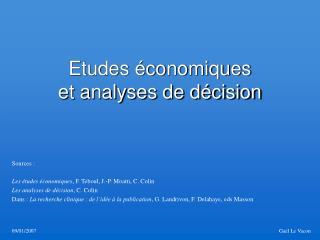 Etudes économiques et analyses de décision