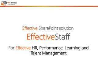 For Effective  HR, Performance, Learning and Talent Management