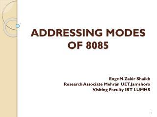 ADDRESSING MODES OF 8085