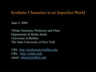 Synthetic Characters in an Imperfect World