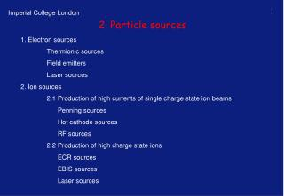 2. Particle sources