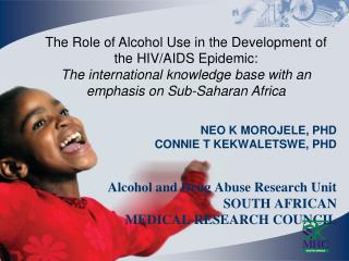 The Role of Alcohol Use in the Development of the HIV/AIDS Epidemic: