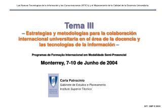 Carla Patrocínio Gabinete de Estudos e Planeamento Instituto Superior Técnico