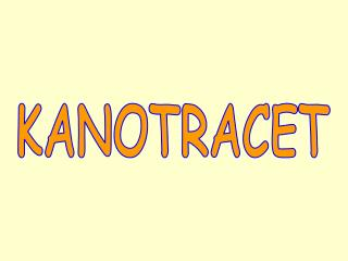 KANOTRACET